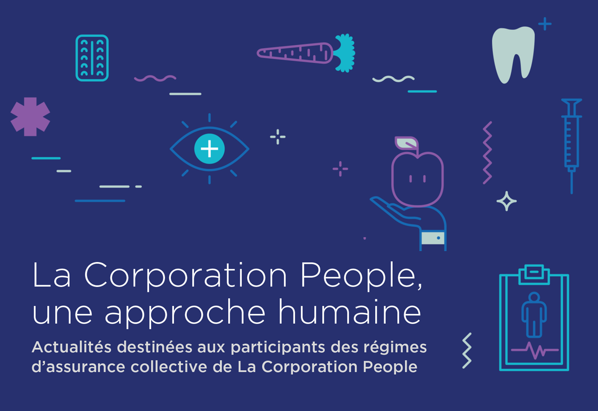 La Corporation People, une approche humaine – Épidémie de maladie à coronavirus COVID-19 – bulletin no 3